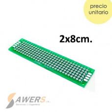 PCB Perforada doble cara 2x8cm (fibra de vidrio)